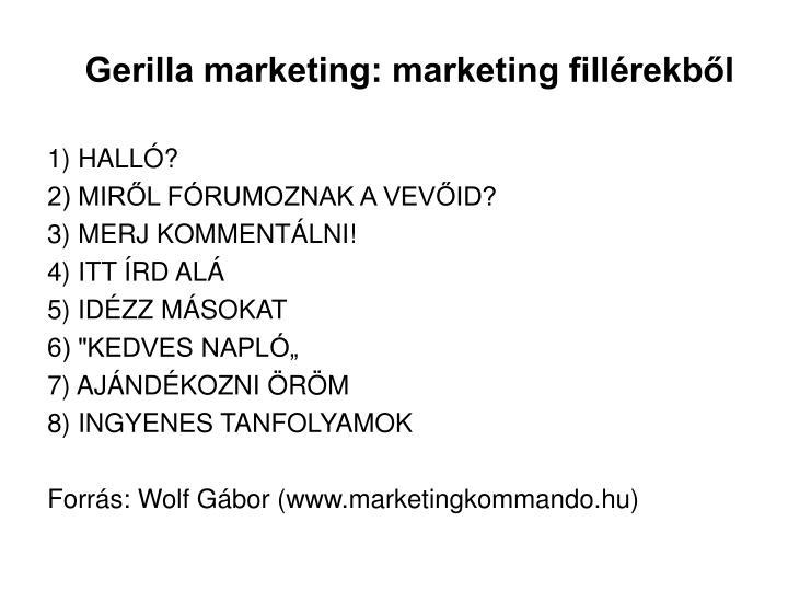 Gerilla marketing: marketing fillérekből