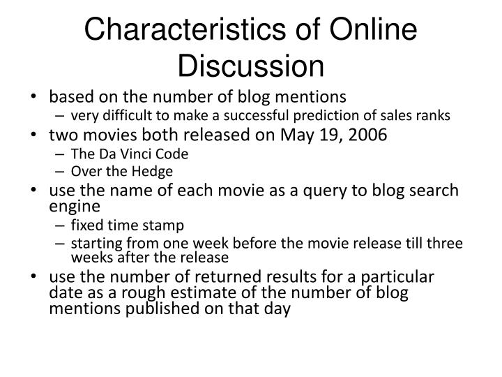 Characteristics of Online Discussion