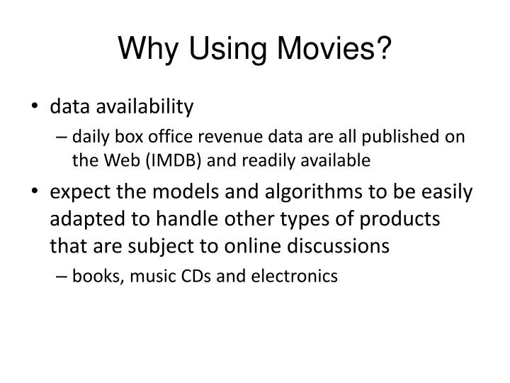 Why Using Movies?