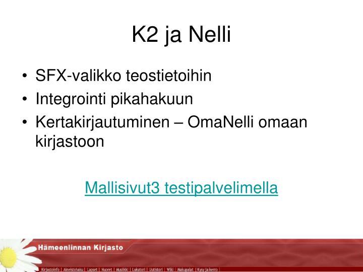 K2 ja Nelli