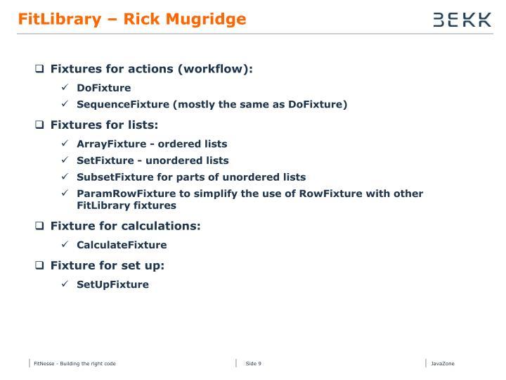FitLibrary – Rick Mugridge