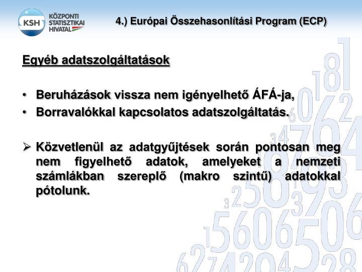 4.) Európai Összehasonlítási Program (ECP)