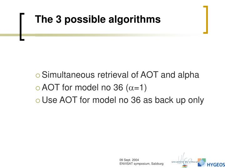 The 3 possible algorithms