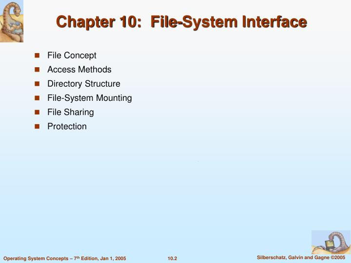 Chapter 10 file system interface1