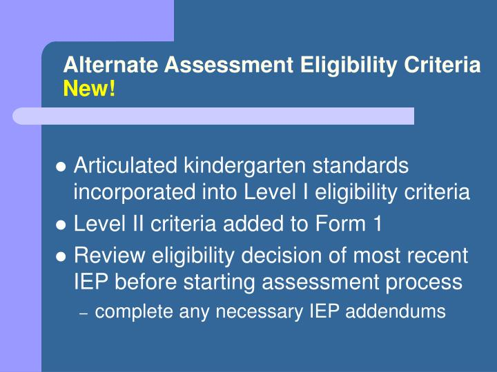 Alternate Assessment Eligibility Criteria