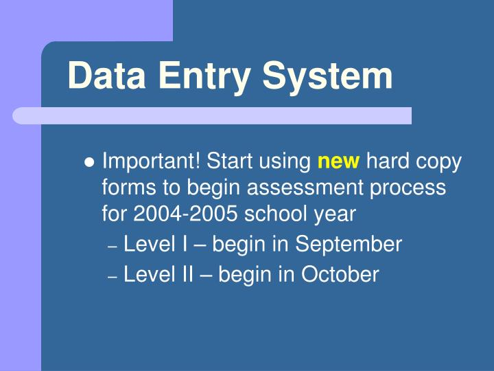Data Entry System