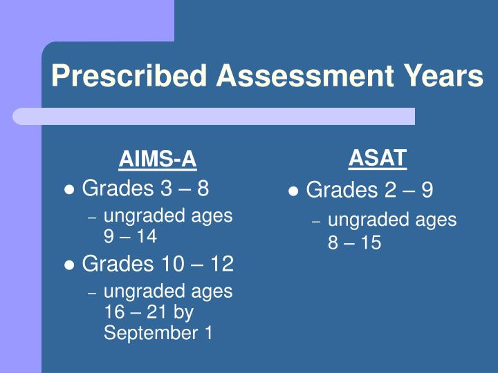 Prescribed Assessment Years