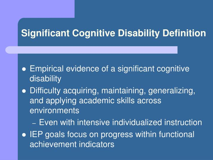 Significant Cognitive Disability Definition