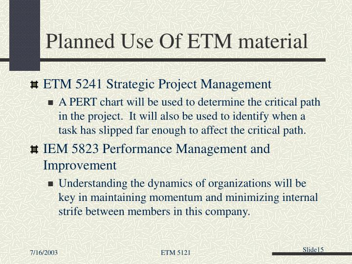Planned Use Of ETM material