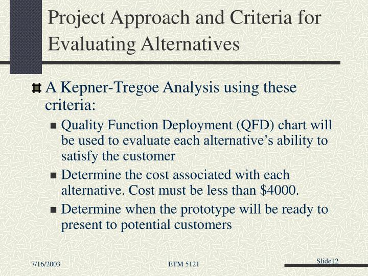 Project Approach and Criteria for Evaluating Alternatives