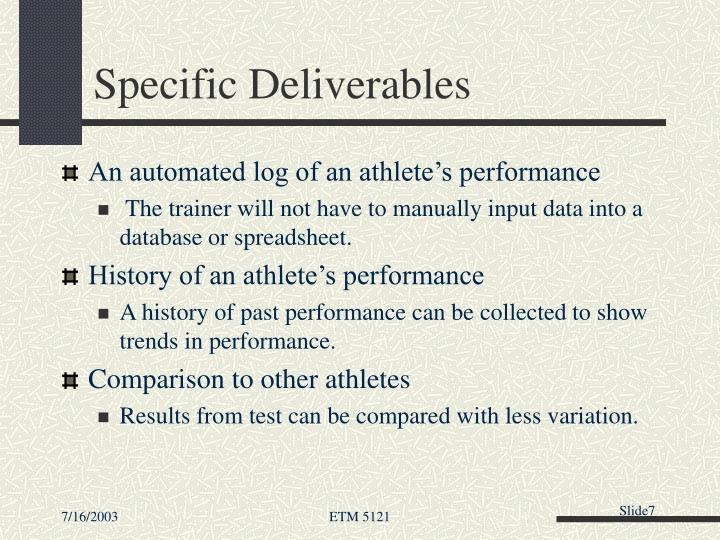 Specific Deliverables