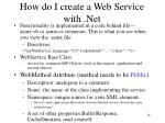 how do i create a web service with net