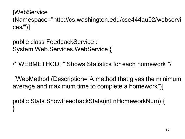"[WebService (Namespace=""http://cs.washington.edu/cse444au02/webservices/"")]"