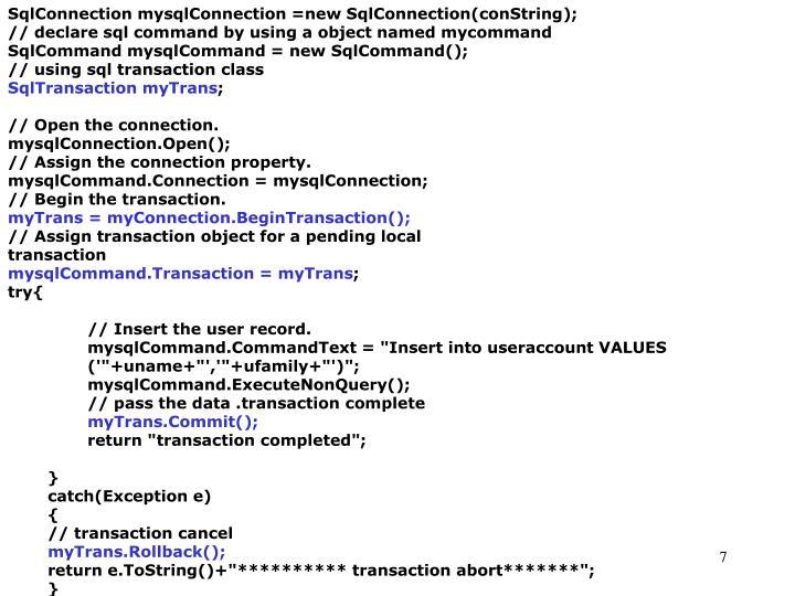 SqlConnection mysqlConnection =new SqlConnection(conString);