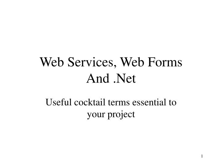 Web services web forms and net