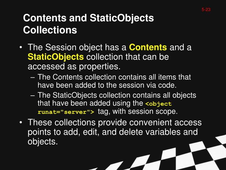 Contents and StaticObjects Collections