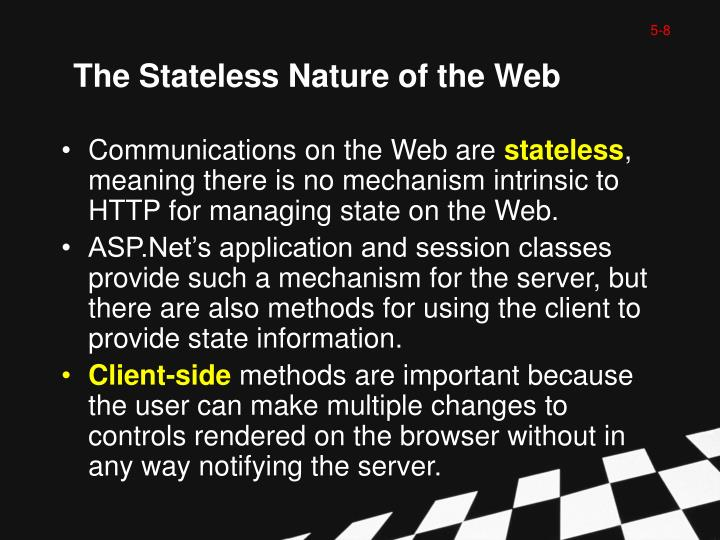 The Stateless Nature of the Web
