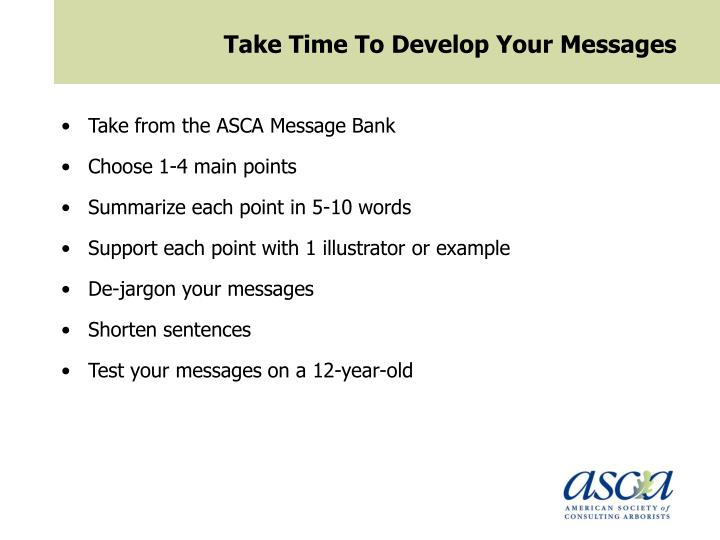 Take Time To Develop Your Messages