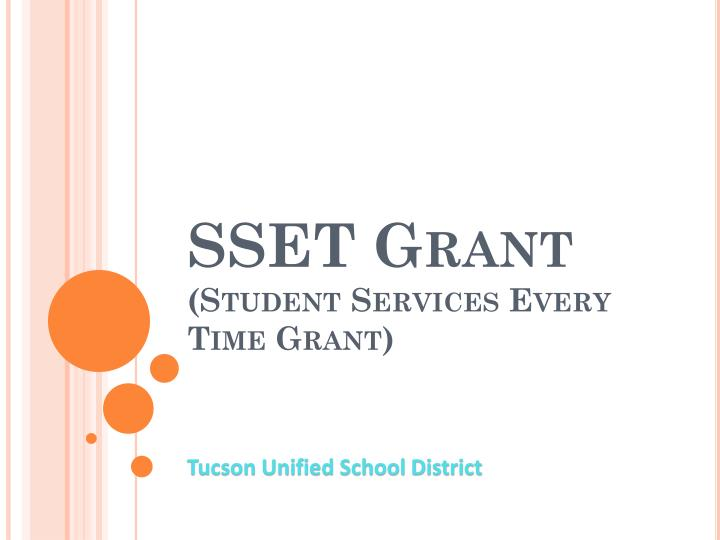 Sset grant student services every time grant
