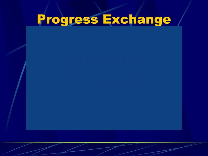Progress Exchange