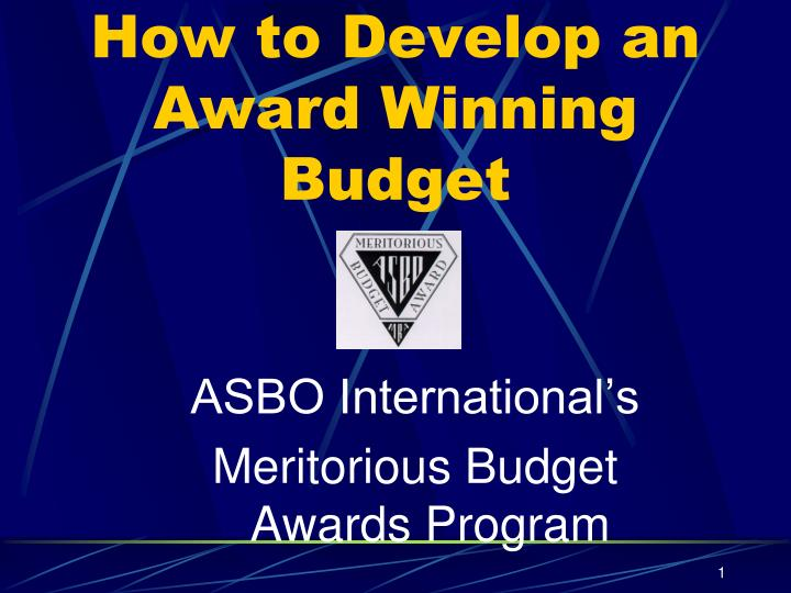 Asbo international s meritorious budget awards program