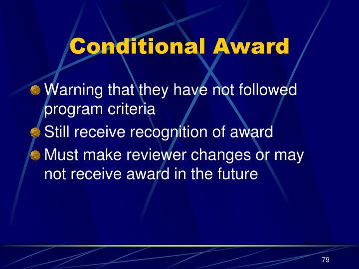 Conditional Award