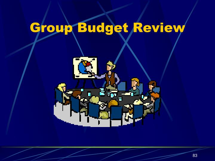 Group Budget Review