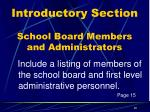introductory section school board members and administrators