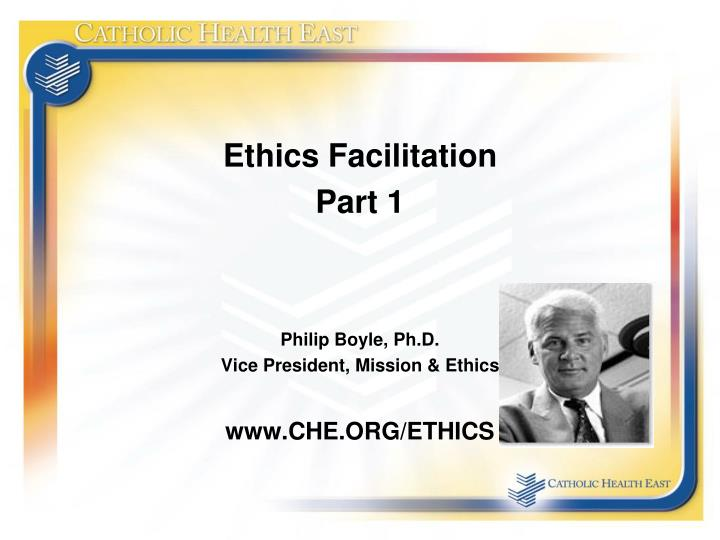 Ethics Facilitation