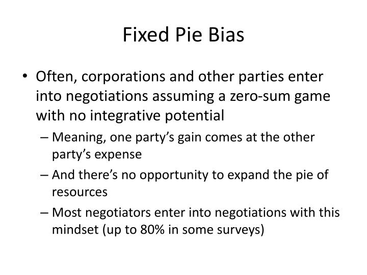 Fixed Pie Bias