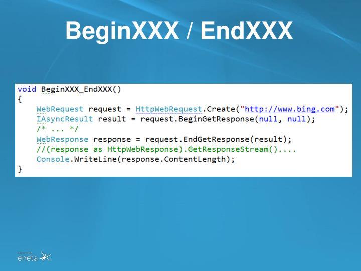 BeginXXX / EndXXX