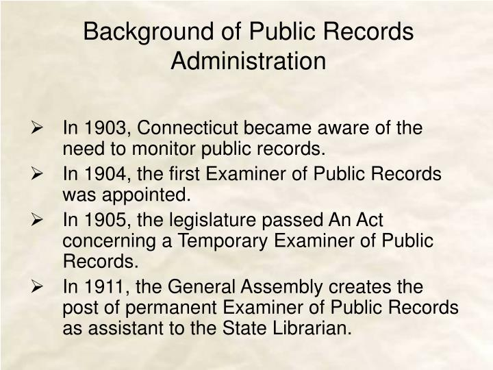 Background of public records administration