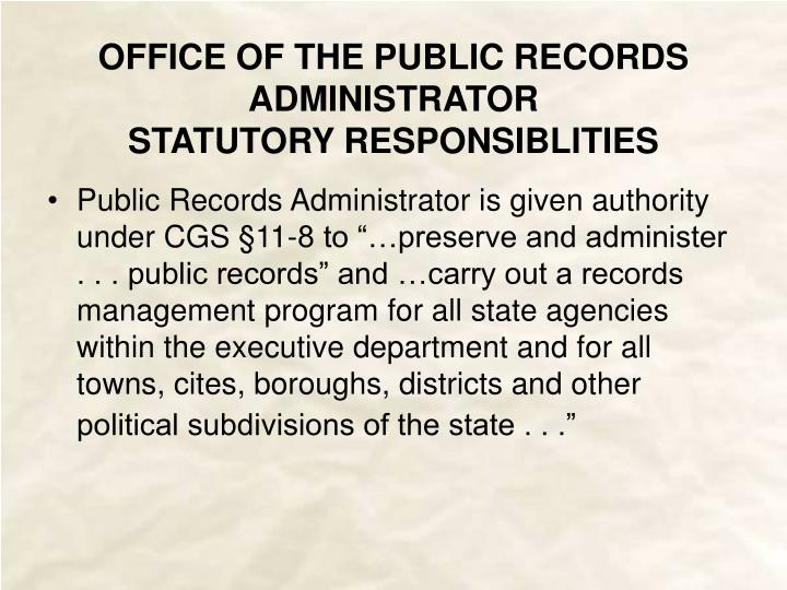 OFFICE OF THE PUBLIC RECORDS ADMINISTRATOR