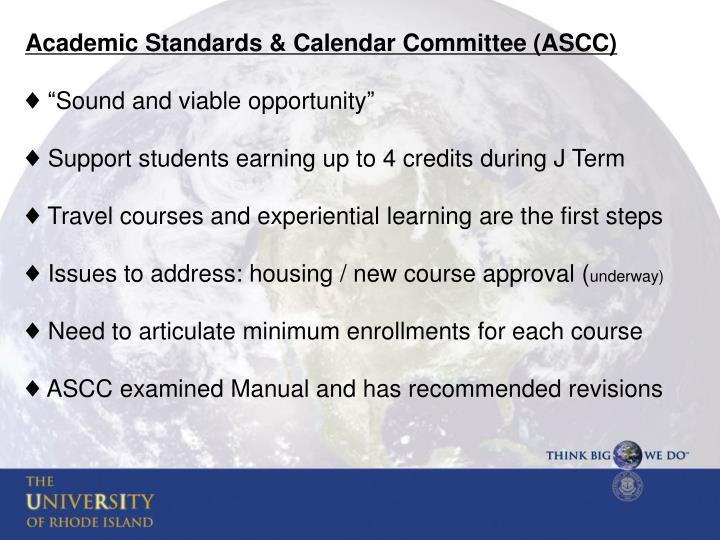 Academic Standards & Calendar Committee (ASCC)