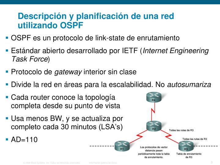 Descripción y planificación de una red utilizando OSPF