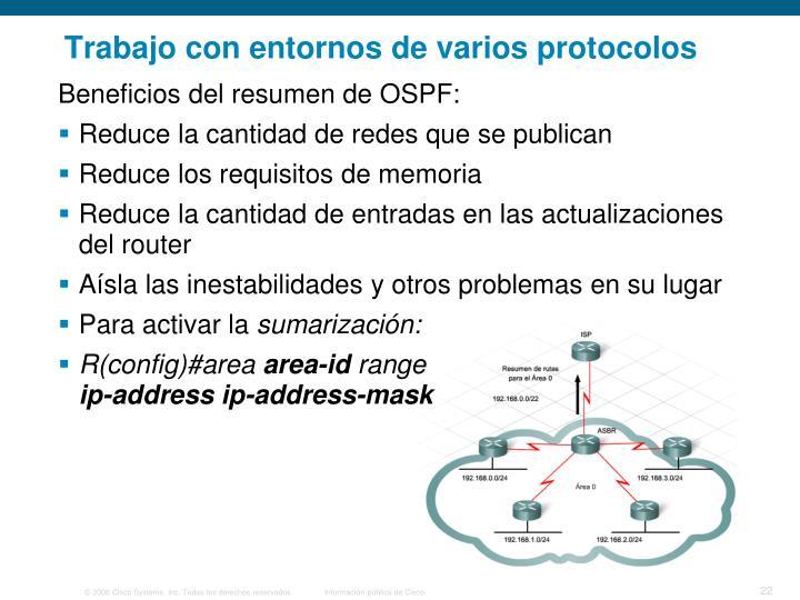 Trabajo con entornos de varios protocolos