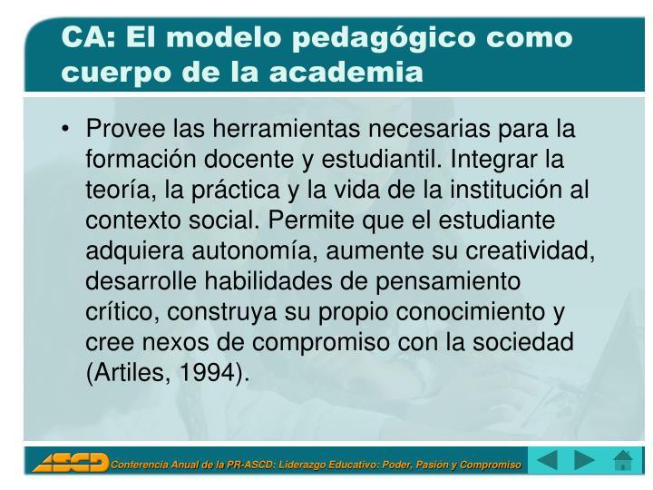 CA: El modelo pedagógico como cuerpo de la academia