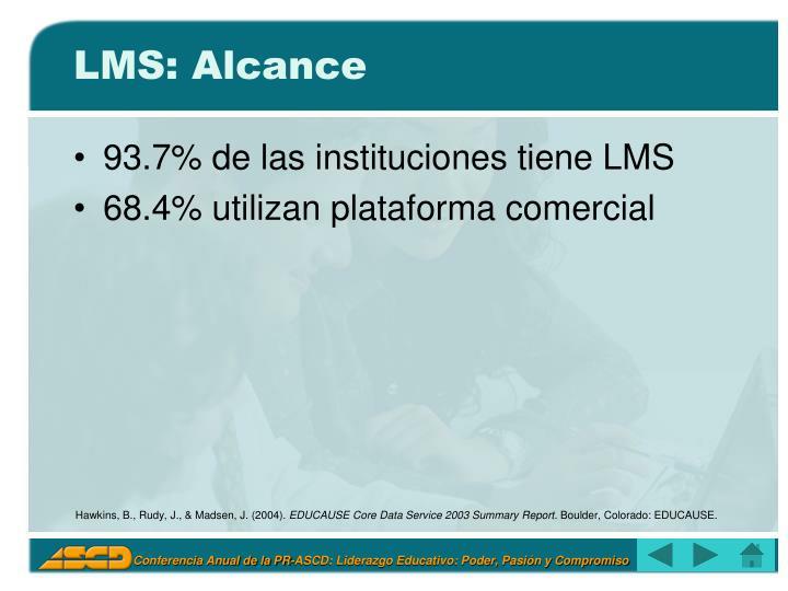 LMS: Alcance