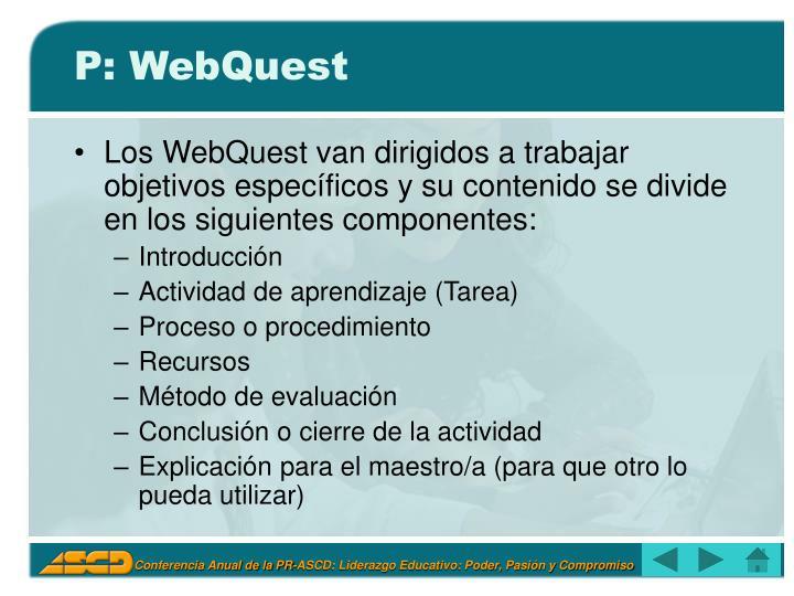 P: WebQuest