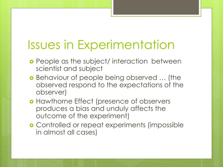 Issues in Experimentation