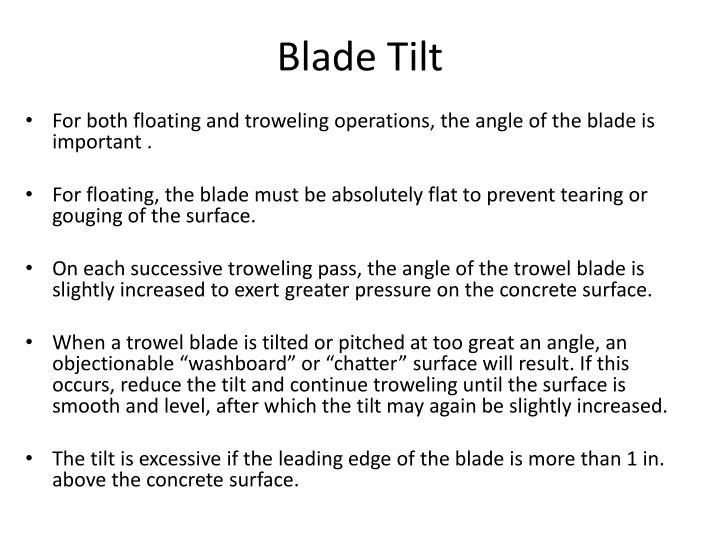 Blade Tilt