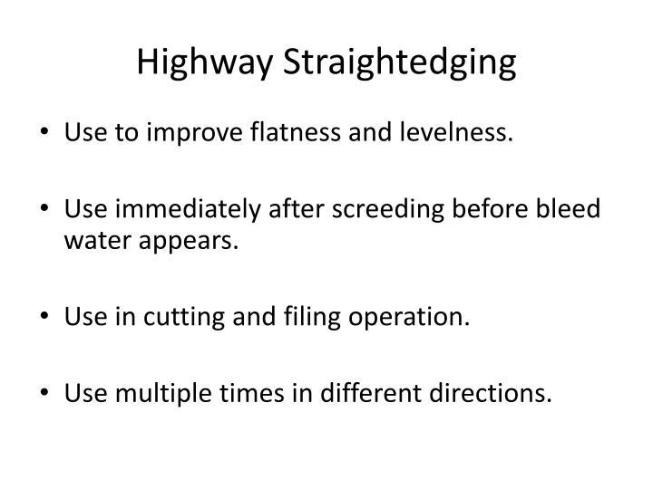 Highway Straightedging