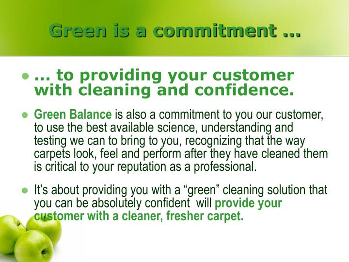 Green is a commitment ...