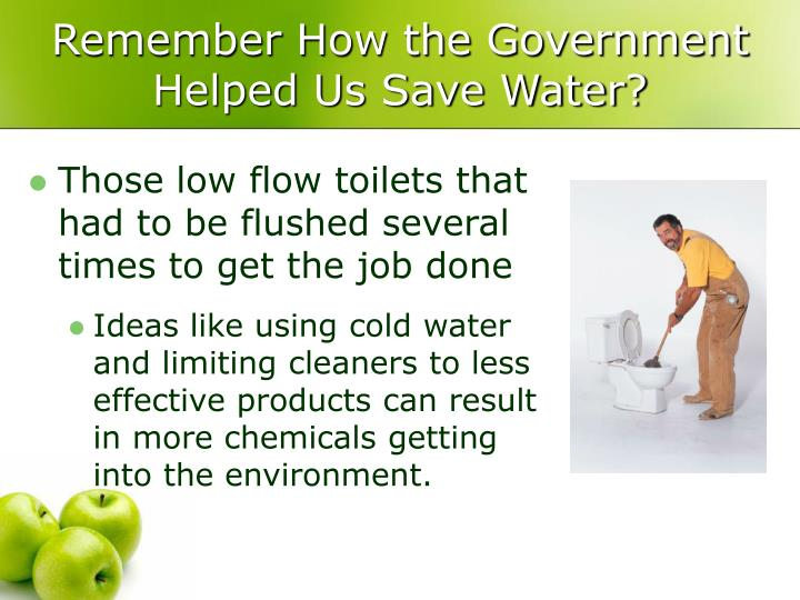 Remember How the Government Helped Us Save Water?