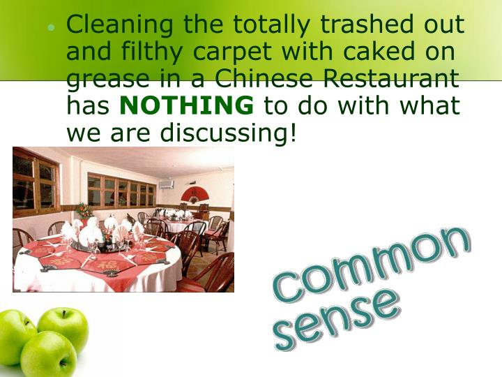 Cleaning the totally trashed out and filthy carpet with caked on grease in a Chinese Restaurant has
