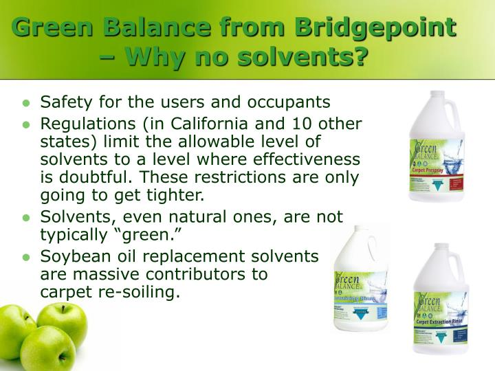 Green Balance from Bridgepoint – Why no solvents?