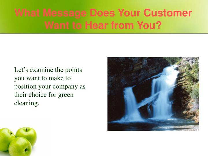 What Message Does Your Customer Want to Hear from You?