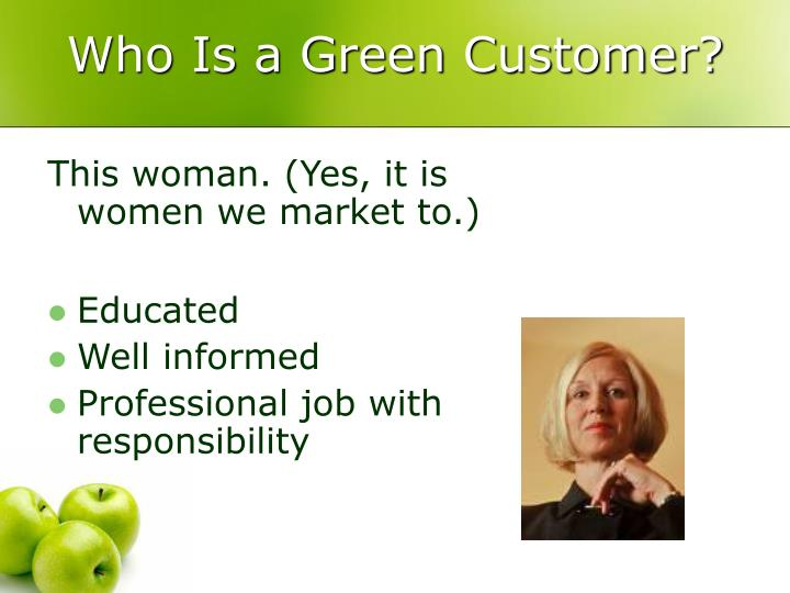 Who Is a Green Customer?