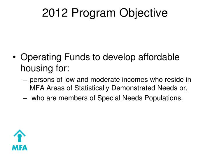 2012 Program Objective