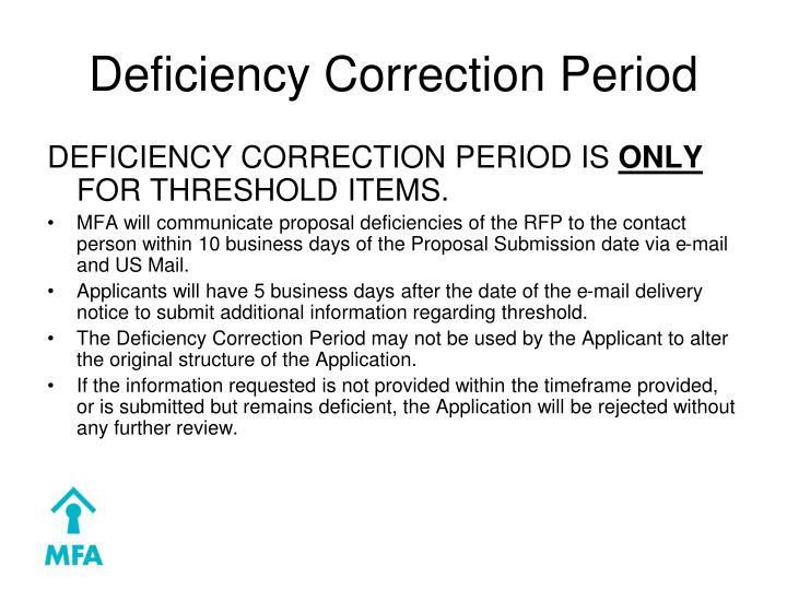 Deficiency Correction Period